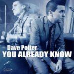 DavePotterYouAlreadyKnow